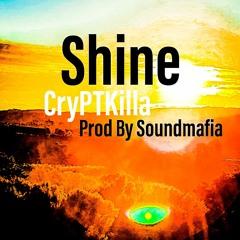 Shine - Prod By Soundmafia