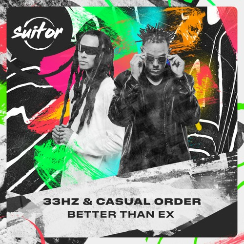 33Hz & Casual Order - Better Than Ex [ FREE DOWNLOAD ]