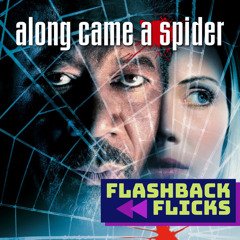 Along Came A Spider (2001) Movie Review | Flashback Flicks Podcast