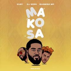 Makosa - DJ Nore ft Quamina Mp x Eugy