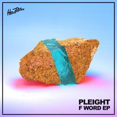 Pleight - Oh Shit (Original Mix)