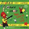 Manu Chao - J'ai besoin de la lune (Remix)