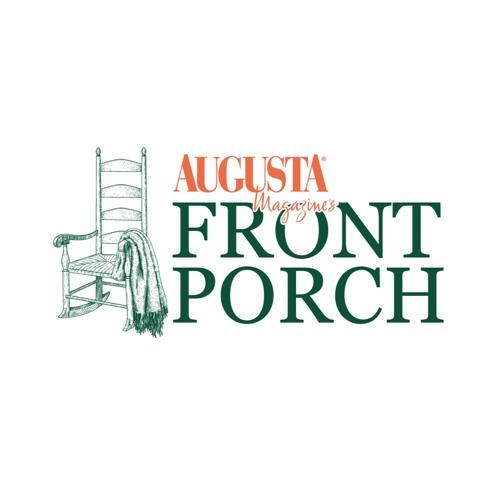 Augusta Magazine's Front Porch - Episode 1