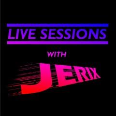 Jerix Live Sessions #209
