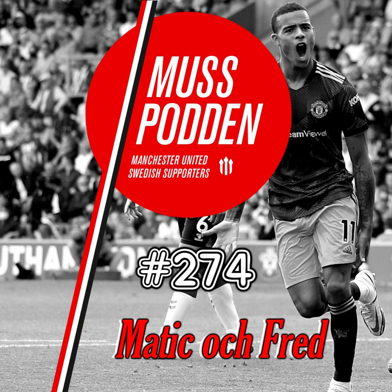 "#274 ""Matic och Fred"" (efter Southampton)"