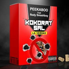 "Peekaboo x Rody Smashboy - Koko Rat Sal ""la verdad"""