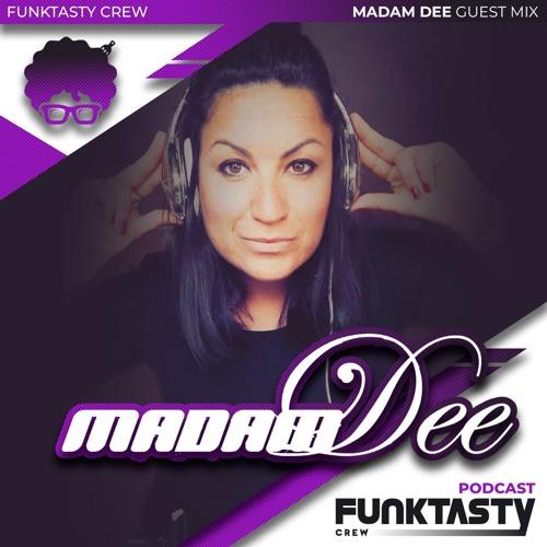 FunkTasty Crew #149 · Madam Dee - Guest Mix