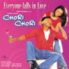 Main Ek Ladki (Chori Chori / Soundtrack Version)