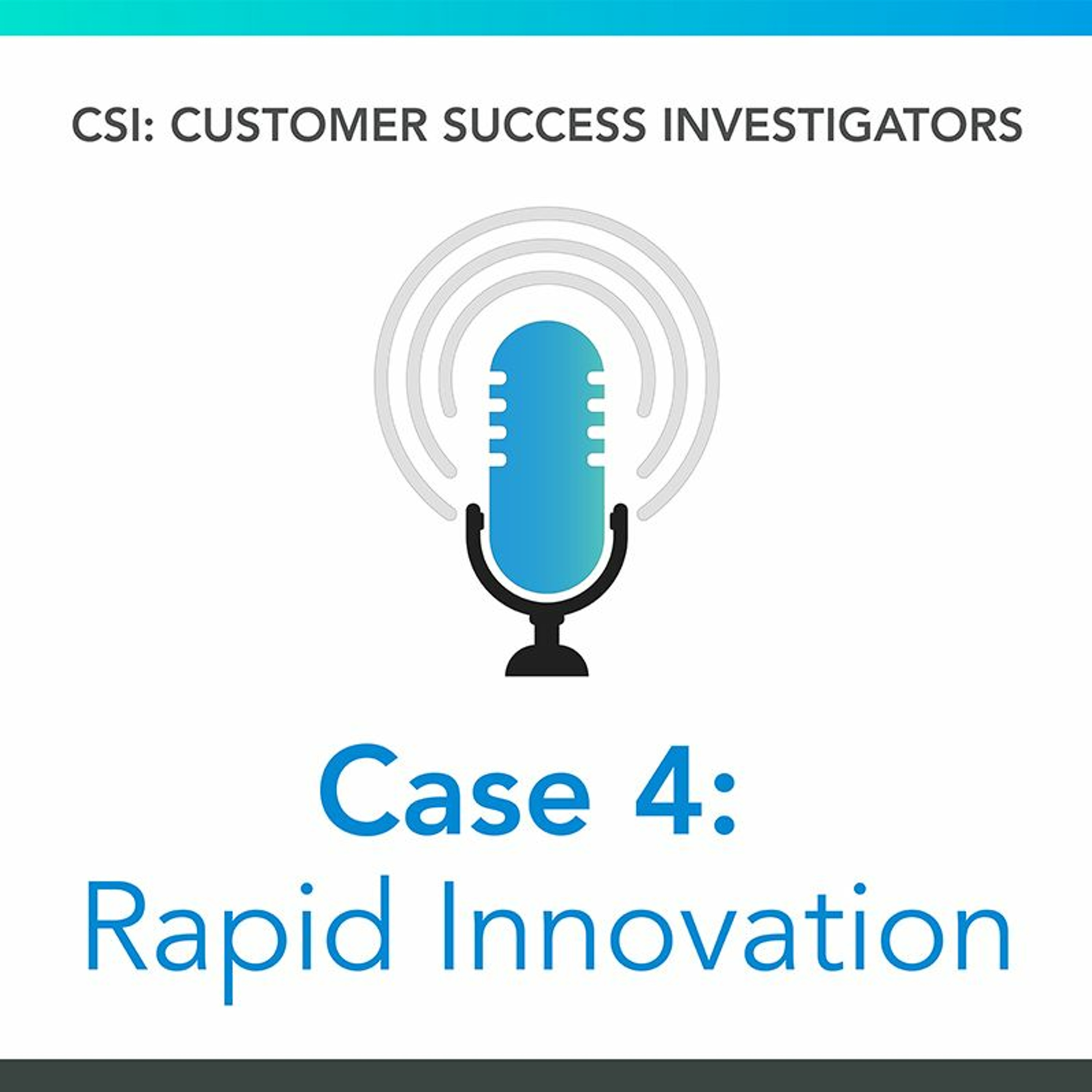 Case 4: Rapid Innovation in a Locked-Down World