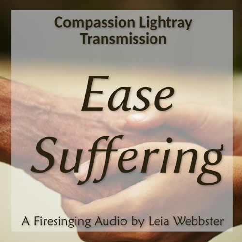Ease Suffering