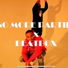 Golden And Nesto - No More Parties / Beat Box Remix