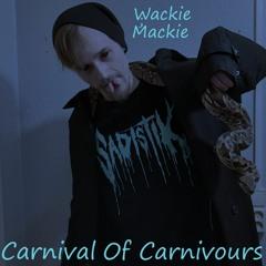 Mackie - Carnival Of Carnivours (Prod by: Vilesky)