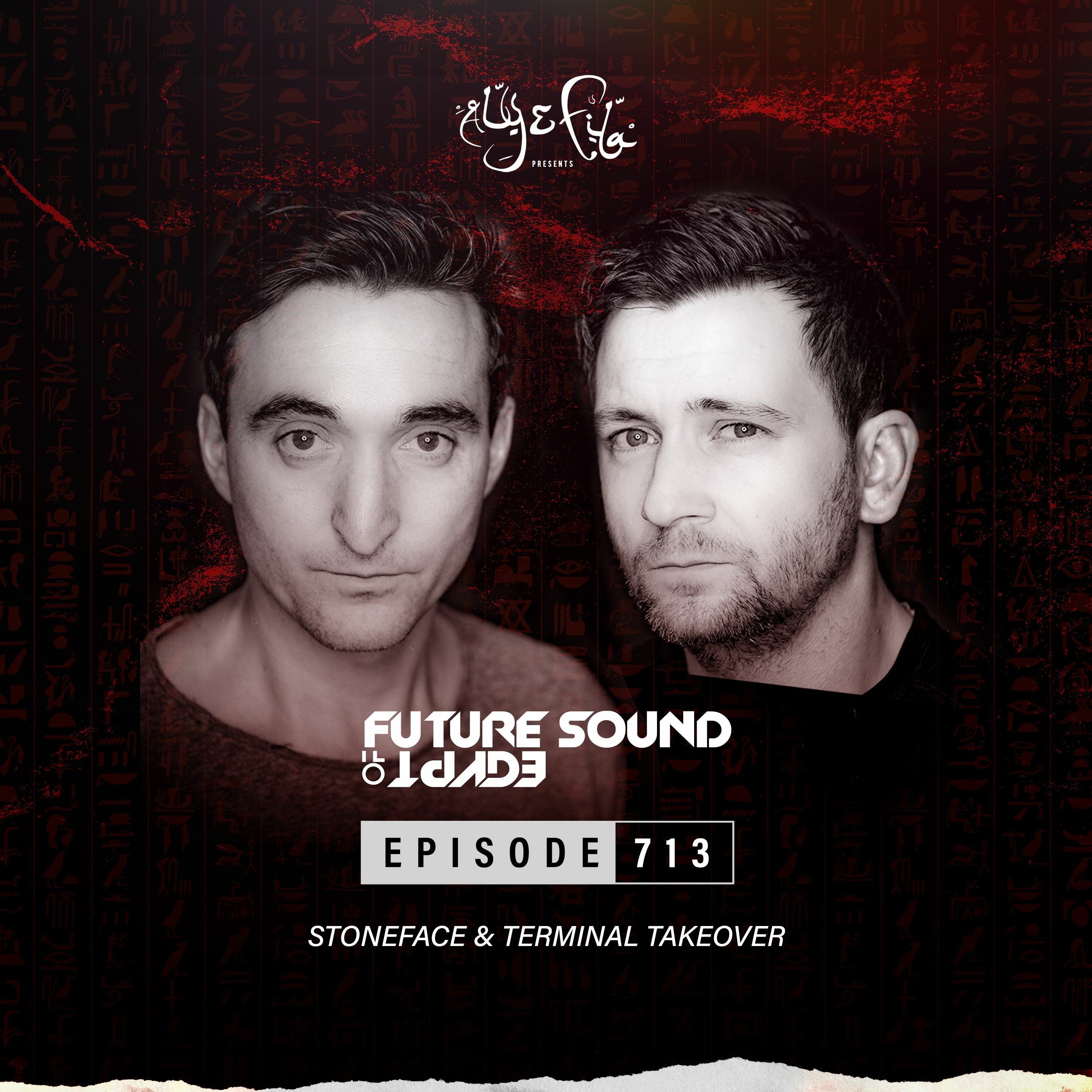 Future Sound of Egypt 713 with Aly & Fila (Stoneface & Terminal Takeover)