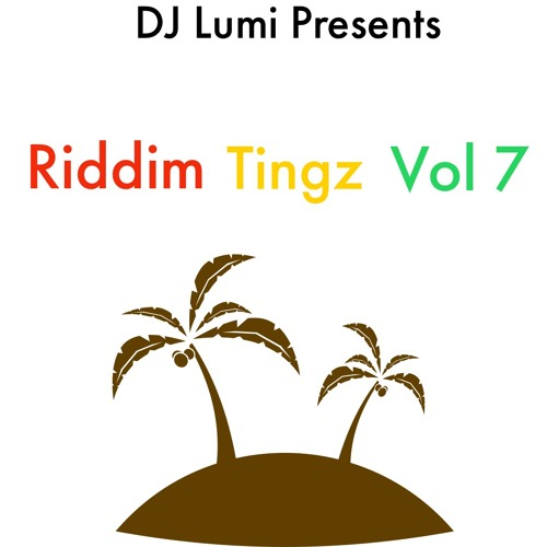 Riddim Tingz Vol 7