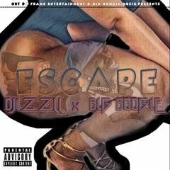 Djizzll ~ Escape Feat. Big Boogie