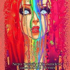 Nero Satisfy -Ghostrider- (LunaticSoul Remix)FREE  DOWNLOAD