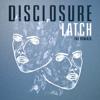 Latch (Jamie Jones Remix) [feat. Sam Smith]