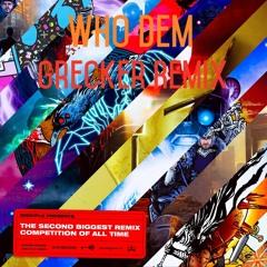Who Dem(Grecker Remix)