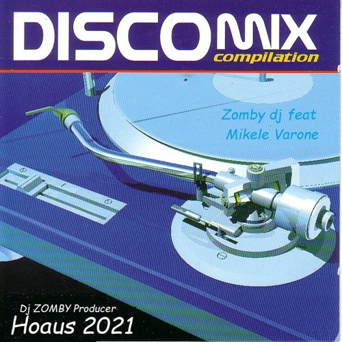 Discolive  Aprile 2021  HOAUS  Dj Zomby