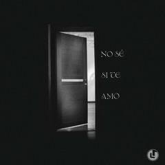 No sé si te amo (Jona ft. Noah & Whoisthismen)
