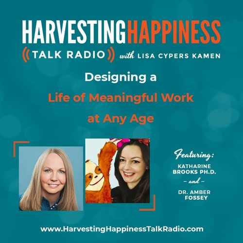 Designing a Life of Meaningful Work at Any Age