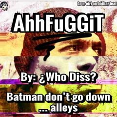Batman Dont Go Down…Alleys | AhhFuGGiT ... 15
