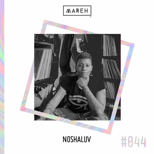 Mareh Mix - Episode #44:  Noshaluv