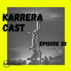 Karrera Cast #30
