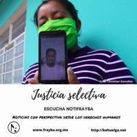 NotiFrayba: Justicia selectiva