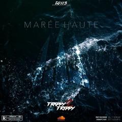 DJ 113 - Marée Haute(Trappy Trippy 2)
