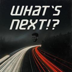What's Next!? (Shoe's Mix)
