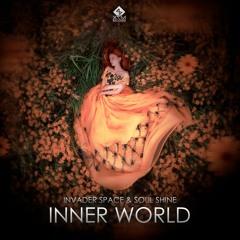 Invader Space & Soul Shine - Inner World  (Full version On Spotify)