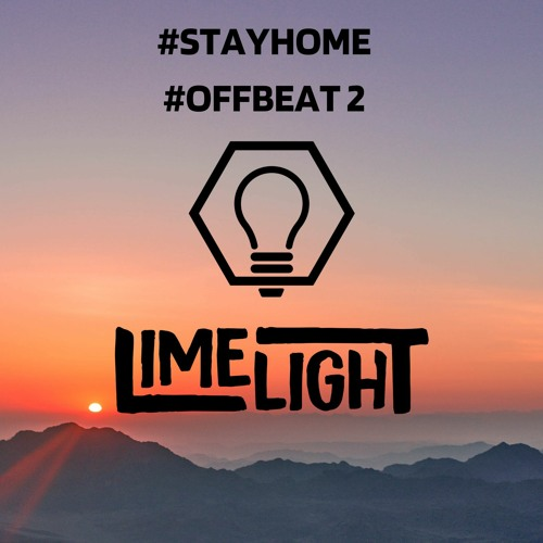 LimelighT - Stay home #5 Offbeat 2