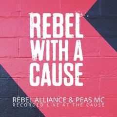 Rebel Alliance & Peas MC(OB1,Kolectiv,Whychek) LIVE At The Cause,London,UK 28.11.20