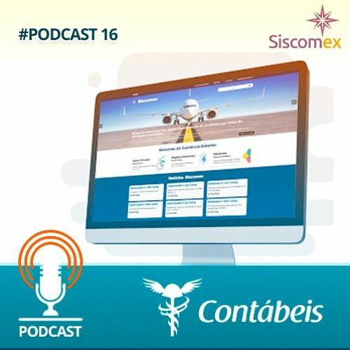 [Podcast] SISCOMEX