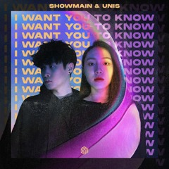 Showmain & Unis - I Want You To Know