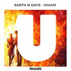 Premiere: Earth n Days - Shame (Radio Edit)