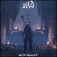 Blad -  Necromancer