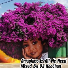 Amapiano Is All We Need