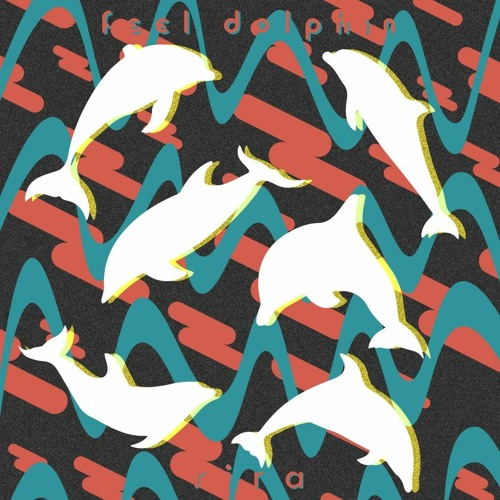 Rira - Feel Dolphin(Paperkraft Remix) [NC4K]