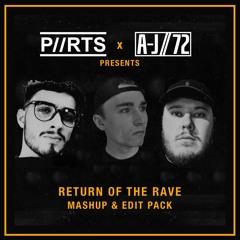 P//RTS x A-J/72 Return Of The Rave Mashup & Edit Pack