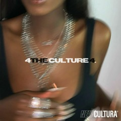 FOR THE CULTURE 4. (ft. jjjenya)