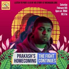 Prakash's Homecoming: The Fight Continues