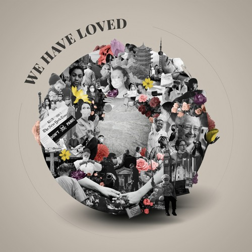 We Have Loved