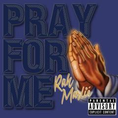 PRAY 4 ME ( Prod. By Andyr ) - DRAFT