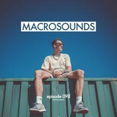 MACROLEV presents MACROSOUNDS - Episode 098