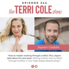 344 Jayson Gaddis - Master Working Through Conflict