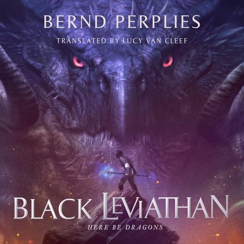 Black Leviathan by Bernd Perplies, audiobook excerpt