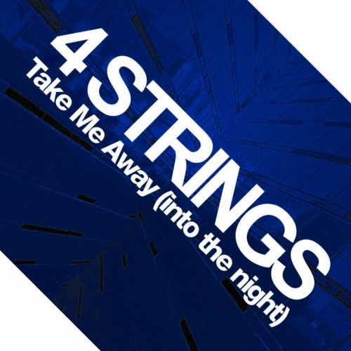 4 Strings - Take Me Away (Darren Porter Extended Remix)