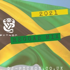 Dj Python - 2021 Reggae Mix